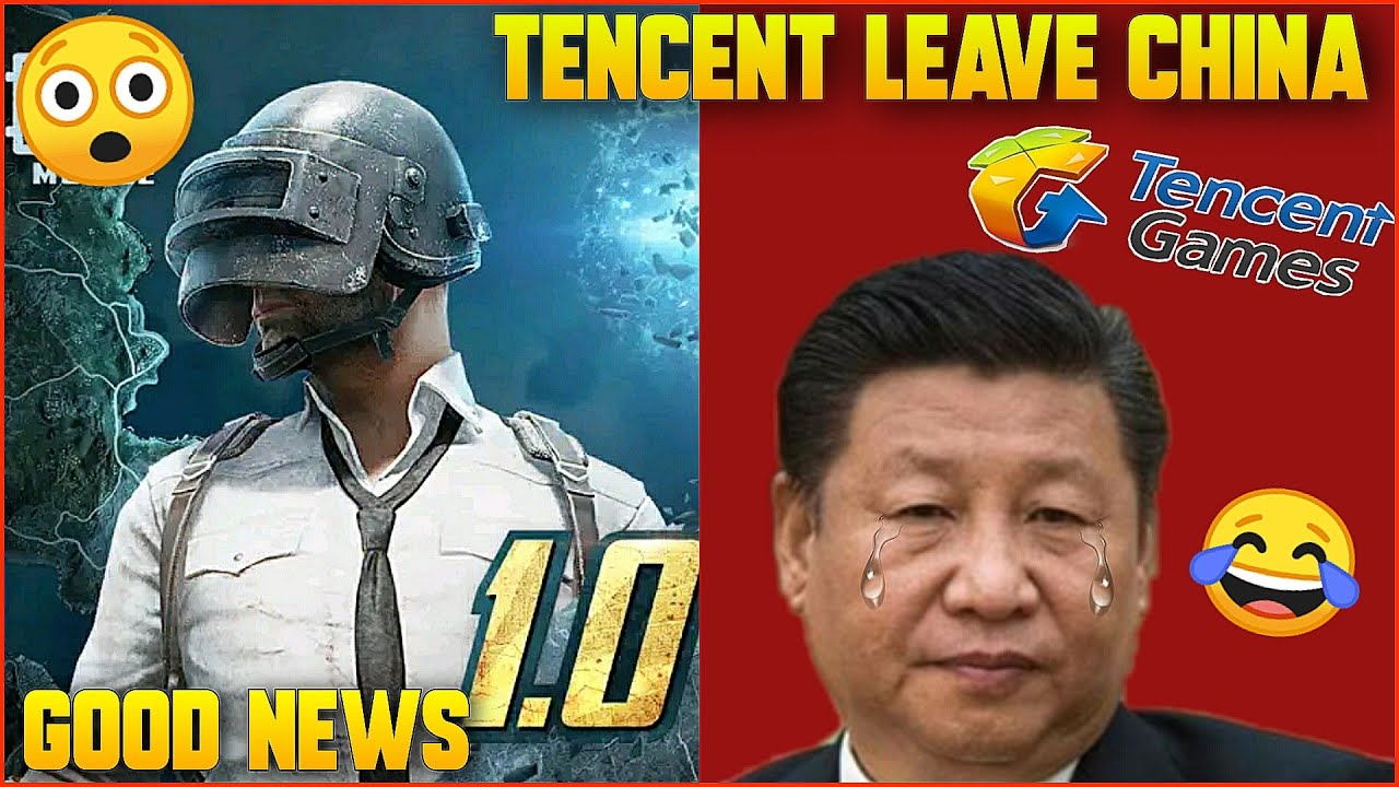 GOOD NEWS : TENCENT GAMES LEAVE CHINA   PUBG MOBILE UNBAN SOON ? TENCENT IN TANSEN 😂