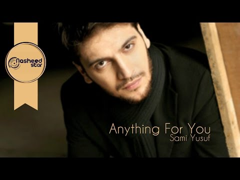 Sami Yusuf - Anything For You | Audio