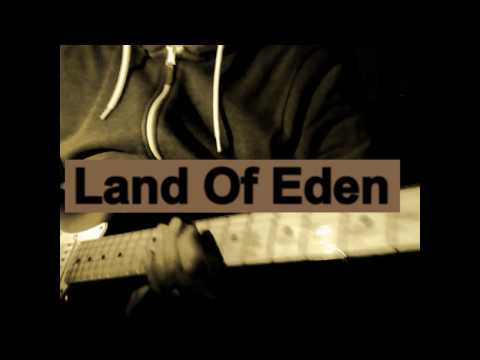Land Of Eden