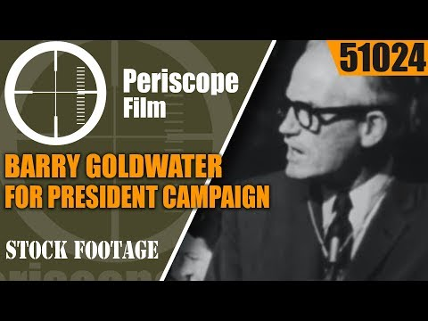 "BARRY GOLDWATER FOR PRESIDENT CAMPAIGN FILM  ""THE PEOPLE'S CHOICE""  51024"