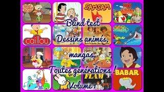Blind Test Dessins Animés, Mangas (Toutes Générations) Volume 1 !
