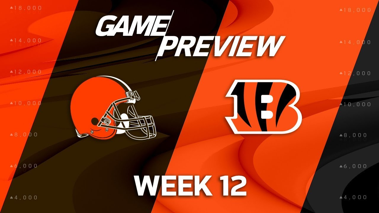 0cfe67eb Cleveland Browns vs. Cincinnati Bengals | NFL Week 12 Game Preview ...