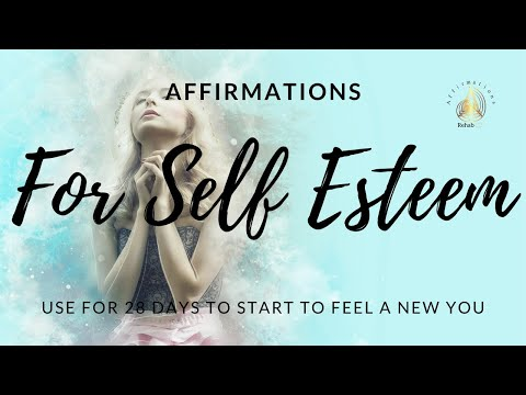 🕉️🧘 Affirmations For Self Esteem - Affirmations that will help change the way you think and feel.☯️🙏