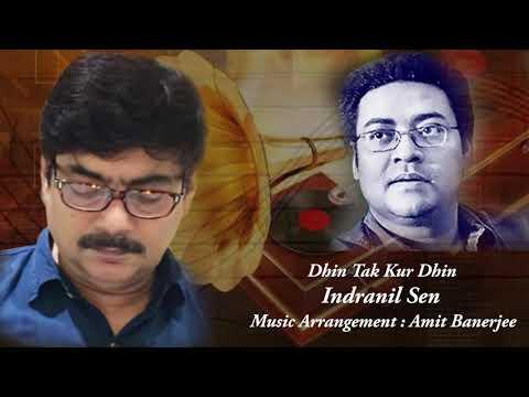 Dhin Tak Kur Dhin  Amit Banerjee  Indranil Sen  Salil Chowdhury