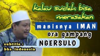 Download lagu Kalau Sudah Bisa Merasakan Manisnya Iman, Atine Ayem (Tentrem) || Al Hikam KH Imron Jamil