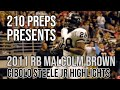 RB Malcolm Brown #28 *SIGNED LOI TO TEXAS* Cibolo Steele HS (JR Highlights)...BEAST MODE