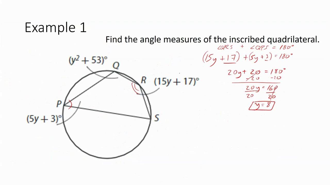 Geometry 15 2 Angles In Inscribed Quadrilaterals