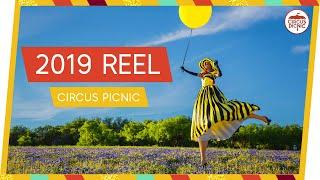 2019 REEL  |  CIRCUS PICNIC