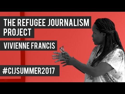 #CIJSummer 2017. Refugee Journalism Project.