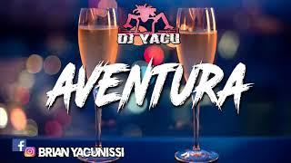 Download Lagu Aventura - Lunay Ft Ozuna - Anuel AA ☆ Dj Yacu ☆ mp3