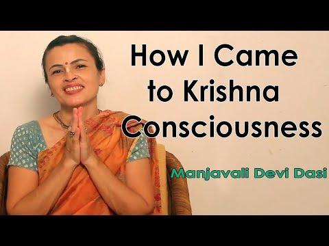 How I came to Krishna Consciousness - Manjavali Devi Dasi