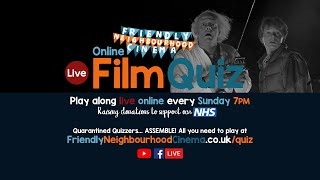 LIVE Online Film Quiz - Sunday 31st May - Friendly Neighbourhood Cinema (PREMIERES 7PM)