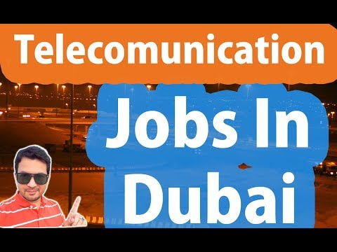 Telecommunication Jobs In Dubai