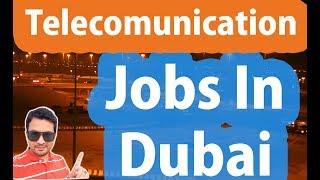 Telecommunication Jobs In Dubai