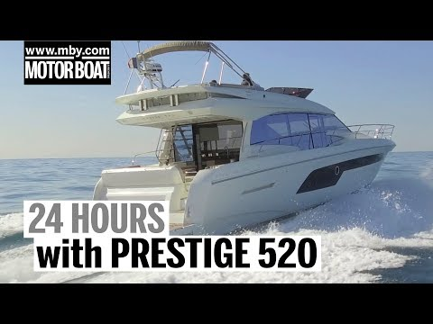 24 hours with the Prestige 520 | Review | Motor Boat & Yachting