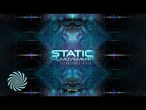 Static Movement - Extraterrestrials