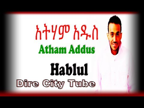Atham Addus New Oromo Music Re-mix...