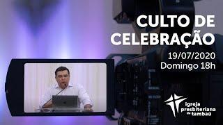 IPTambaú | Culto de Celebração (Ao vivo) | 19/07/2020