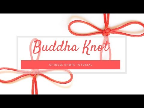 How to tie a Chinese Buddha Knot - Chinese knots tutorial