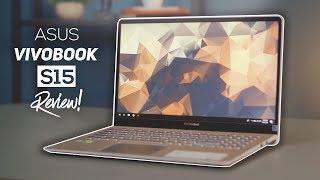 ASUS Vivobook S15 Review 2019! - Best Premium Laptop Got Even Better?