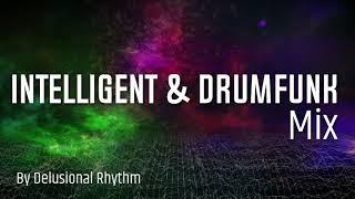 Intelligent & Drumfunk Drum & Bass Mix