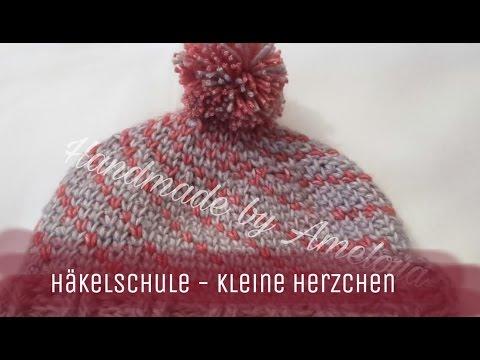 Häkelschule - kleines Herzchen Muster häkeln - Herzen- Herz - YouTube