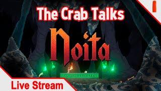 The Crab Talks #2 [Noita Blind Playthrough]
