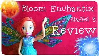 Winx Review | Bloom Enchantix Witty Toys Puppe