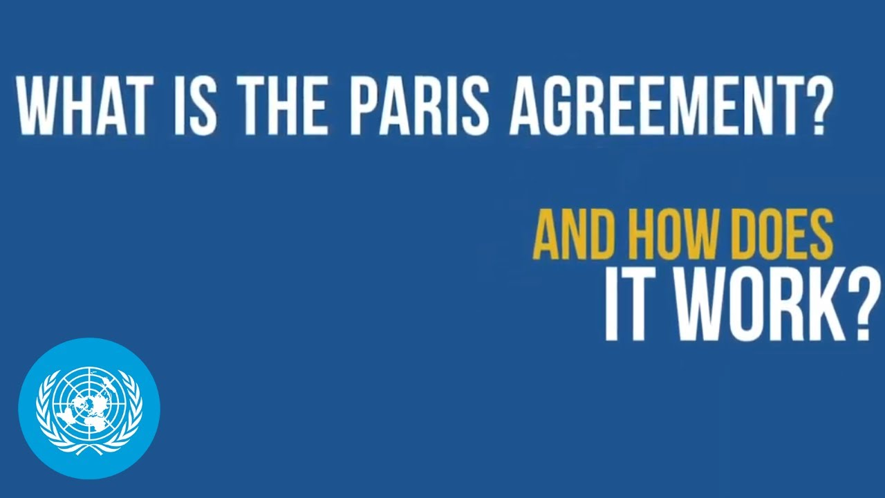 What is the 'Paris Agreement', and how does it work?