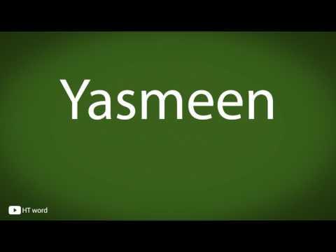 How to pronounce Yasmeen
