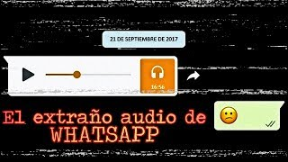 Recibí este audio por WHATSAPP (Audio Real)