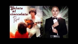 Pupo - Gelato Al Cioccolato ft. Pitbull (Dj Sarac remix) mp3
