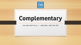 Complementary » Definition, Meaning, Pronunciation, Origin, Synonyms, and Example Sentences