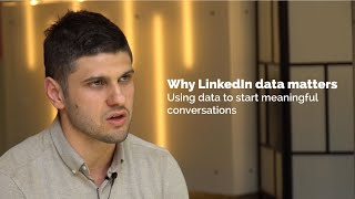 How to use LinkedIn data to start meaningful conversations