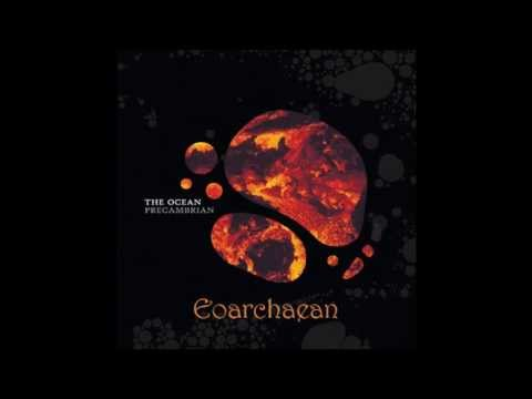 The Ocean - Precambrian (Full Album)