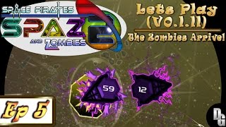 Space Pirates and Zombies 2 ► Let's Play Episode 5 - The Zombie Alpha Arrives!