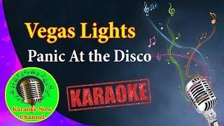 [Karaoke] Vegas Lights- Panic At the Disco- Karaoke Now