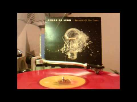 Kings of Leon - Because of the times on vinyl record Side A