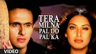 """Tera Milna Pal Do Pal Ka"" Video Song Sonu Nigam Feat. Bipasha Basu Super Hit Hindi Album ""JAAN"""