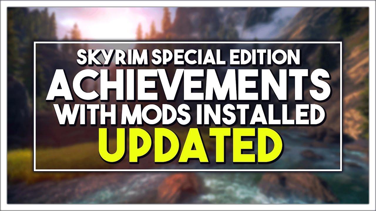 Download Skyrim SE Modding - UPDATED -  Achievements w/ Mods Enabled