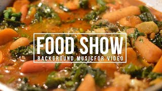 ROYALTY FREE Upbeat Music / Food Show Background Music For Videos / Royalty Free Upbeat Music