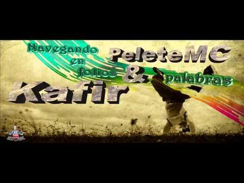 Pelete MC & Kafir - Navegando en folios y...