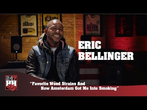Eric Bellinger - How Amsterdam Got Me Into Smoking & My Favorite Weed Strains (247HH Exclusive)