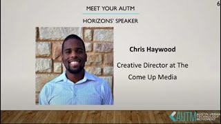 AUTM Horizons: Chris Haywood, Creative Director at The Come Up Media