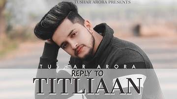TITLIAAN 2   TITLIYAN WARGA   TUSHAR ARORA   Saahnie  Jaani Afsana khan  New Punjabi Songs 2021