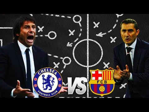 Chelsea vs Barcelona, Champions League, 2018 - Tactical Preview