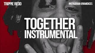 "Trippie Redd ""Together/Bigger Than Satan"" Instrumental Prod. by Dices *FREE DL*"