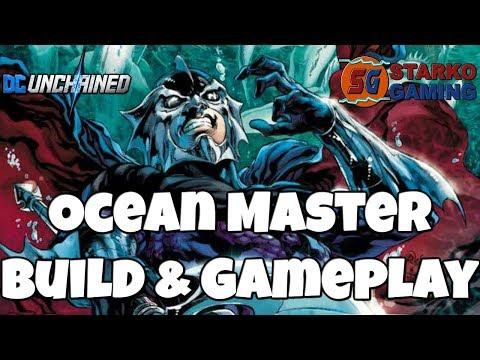 Ocean Master - Build & Gameplay | DC UNCHAINED