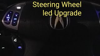 ACURA TL STEERING WHEEL  LED BULB TUTORIAL