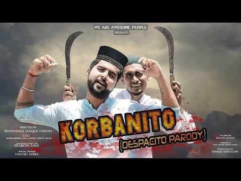 Korbanito Feat. Daddy Yankee   Justin Bieber   Luis Fonsi   Despacito Parody   Eid Special  